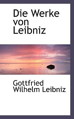 Image for Die Werke Von Leibniz