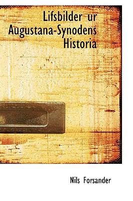 Lifsbilder ur Augustana-Synodens Historia, Forsander, Nils