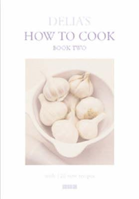 Image for Delia's How to Cook: Book Two (Bk.2)