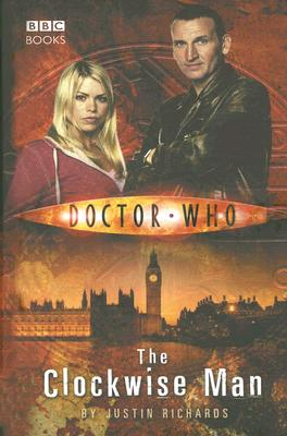 Doctor Who: the Clockwise Man, Richards, Justin