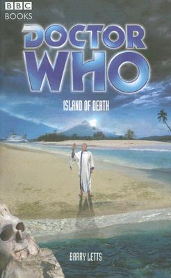 Doctor Who: Island of Death, Letts, Barry