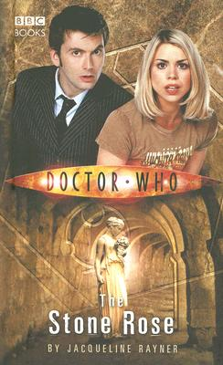 Doctor Who: the Stone Rose, Rayner, Jacqueline