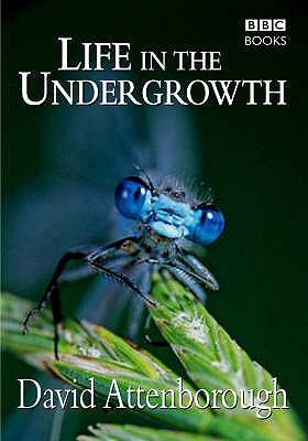 Life in the undergrowth, ATTENBOROUGH, David