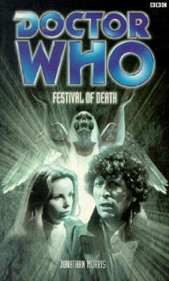Doctor Who: Festival of Death BBC Books, Morris, Jonathan