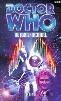Doctor Who: Quantum Archangel BBC Books, Hinton, Craig