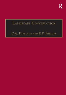 Image for Landscape Construction: Volume 2: Roads, Paving and Drainage (v. 2)