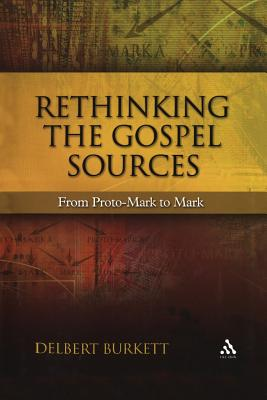 Image for Rethinking the Gospel Sources (New Testament Guides)