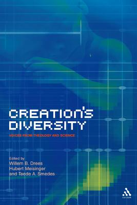 Creation's Diversity: Voices from Theology and Science, Drees, Willem B.; Meisinger, Hubert; Smedes, Taede A. (editors)