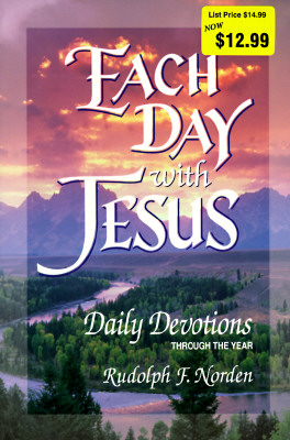 Each Day With Jesus: Daily Devotions Through the Year, Norden, Rudolph F.