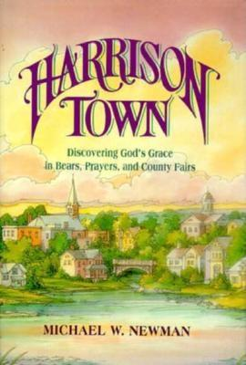 Image for Harrison Town: Stories of Grace