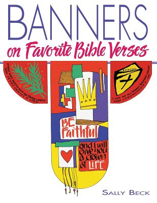 Banners on Favorite Bible Verses, Beck, Sally