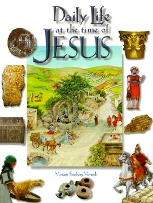 Image for Daily Life at the Time of Jesus