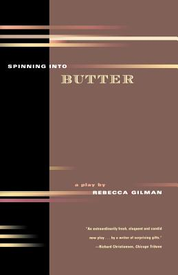 Image for Spinning into Butter : A Play