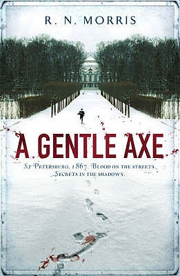 Image for A GENTLE AXE: ST PETERSBURG MYSTERY: A ST PETERSBURG MYSTERY