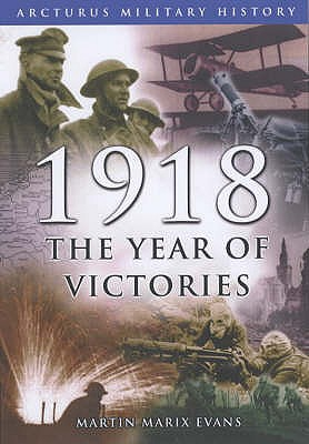 Image for 1918: the Year of Victories