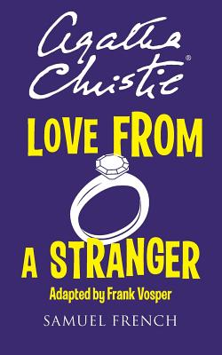 Love From A Stranger (Acting Edition), Christie, Agatha