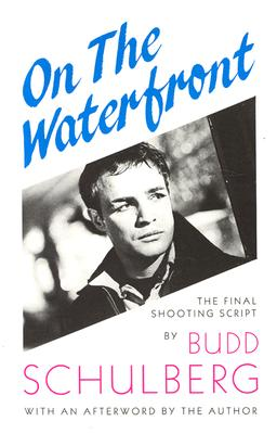 Image for On the Waterfront: The Final Shooting Script