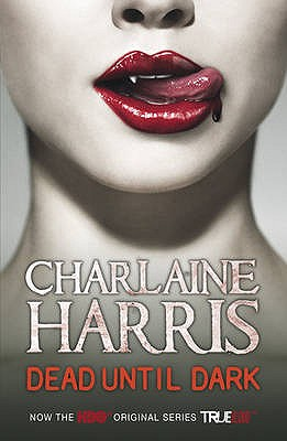 Dead Until Dark #1 Sookie Stackhouse / True Blood [used book], Charlaine Harris