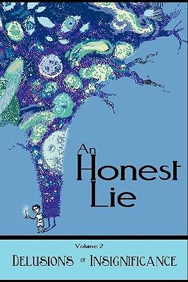 An Honest Lie: Volume 2, Debrin Case, Bob Clark, Eric Trant, Raleigh Dugal