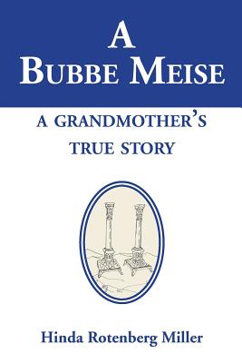 Image for A Bubbe Meise, a Grandmother's True Story