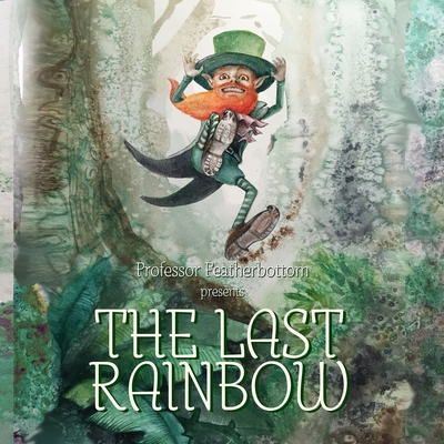 Image for The Last Rainbow