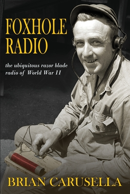Image for Foxhole Radio: the ubiquitous razor blade radio of WWII