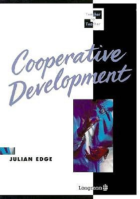 Image for Cooperative Development  Professional Self-development Through Cooperation with Colleagues