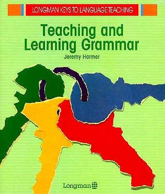 Image for Teaching and Learning Grammar
