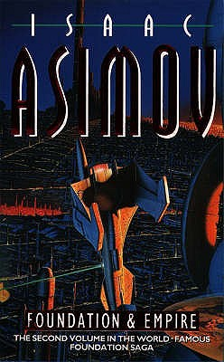 Foundation and Empire (The Foundation Series), Asimov, Isaac