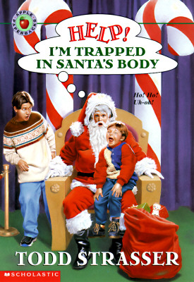 Image for Help! I'm Trapped in Santa's Body (Help! I'm Trapped Series)