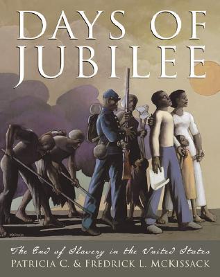 "Days Of Jubilee, ""Mckissack, Patricia C., L., Fredrick McKissack"""