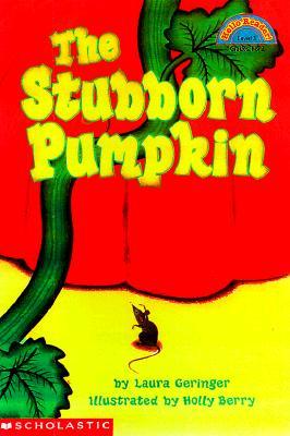 Image for The Stubborn Pumpkin (Hello Reader, Level 3)