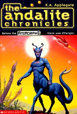 Image for The Andalite Chronicles (Elfangor's Journey, Alloran's Choice, An Alien Dies) - Animorphs