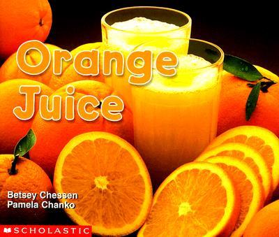 Image for Orange Juice (Science Emergent Readers)