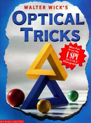 Image for Walter Wick's Optical Tricks