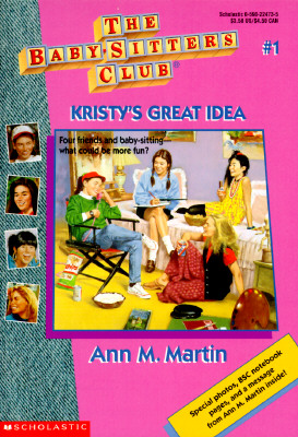 Image for Kristy's Great Idea (The Baby-Sitter's Club #1)