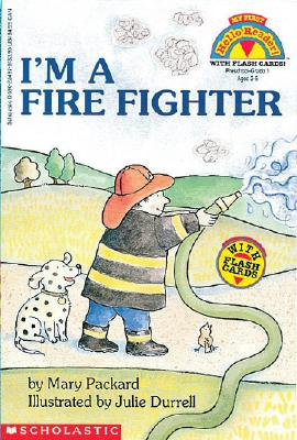 I'm A Fire Fighter (Hello Reader), Packard, Mary