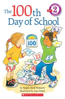 Image for The 100th Day of School  (Hello Reader!, Level 2)