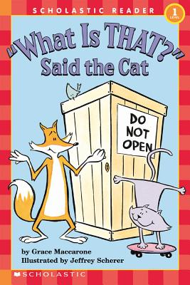 Image for What is That? Said the Cat (Scholastic Hello Reader, Level 1)