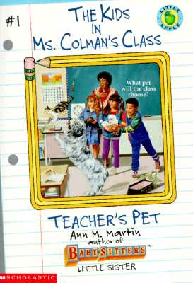 Image for Teacher's Pet (The Kids in Ms. Colman's Class #1)