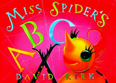 Miss Spider's Abc Book (Miss Spider)
