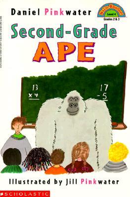 Second-Grade Ape (Hello Reader), Pinkwater, Daniel