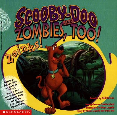 Image for Scooby-Doo And Zombies Too!: Zoinks!