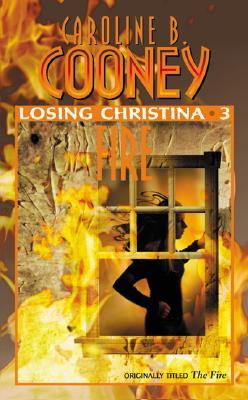 Image for Losing Christina: Fire (Losing Christina)