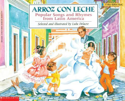 Image for ARROZ CON LECHE POPULAR SONGS AND RHYMES FROM LATIN AMERICA