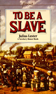 To Be a Slave (Point (Scholastic Inc.))