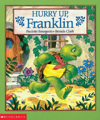 Image for Hurry Up, Franklin! (Franklin)