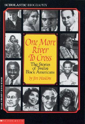 Image for One More River to Cross: The Stories of Twelve Black Americans (Crispus Attucks, Madam Walker, Matthew Henson, Marian Anderson, Ralph Bunche, Charles Drew, Romare Beaden, Fannie Lou Hamer, Eddie Robinson, Shirley Chisholm, Malcolm X, Ronald McNair)