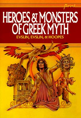 Image for Heroes and Monsters of Greek Myth
