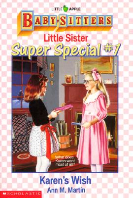 Image for Karen's Wish (BABY-SITTERS LITTLE SISTER SUPER SPECIAL)